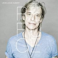 Jean-Louis Aubert - Refuge