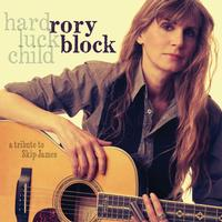 Rory Block - Hard Luck Child: A Tribute To Skip James