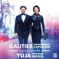 Gautier Capucon, Yuja Wang - Franck & Chopin: Cello Sonatas