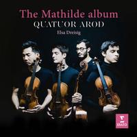 Quatuor Arod - The Mathilde Album
