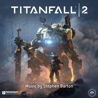 Stephen Barton & EA Games Soundtrack - Titanfall 2