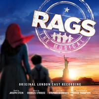 Stephen Schwartz and Charles Strouse - Rags: The Musical