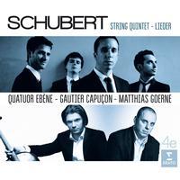 Quatuor Ebene - Schubert: Quintet and Lieder