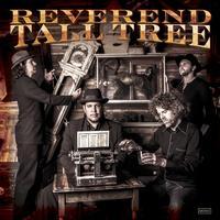 Reverend Tall Tree - Reverend Tall Tree
