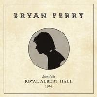 Bryan Ferry - Live at the Royal Albert Hall, 1974