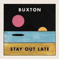 Buxton - Stay Out Late -  FLAC 96kHz/24bit Download