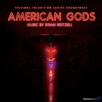 Brian Reitzell - American Gods