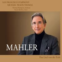 San Francisco Symphony - Mahler: Das Lied von der Erde