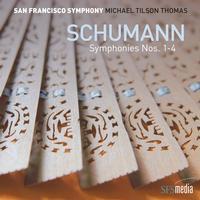 San Francisco Symphony - Schumann: Symphonies Nos. 1-4