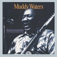 Muddy Waters - Hoochie Coochie Man: Live at The Rising Sun Celebrity Jazz Club