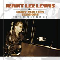 Jerry Lee Lewis - The Knox Phillips Sessions: The Unreleased Recordings