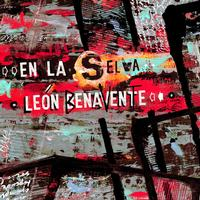 Leon Benavente - En la selva