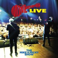 The Monkees - The Mike & Micky Show Live