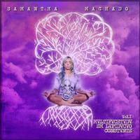 Samantha Machado - MVLTIFVCETVDV EM LVPIDVCVO CONSTVNTE (Vol. 1)