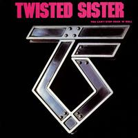 Twisted Sister - You Can't Stop Rock N' Roll