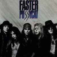 Faster Pussycat - Faster Pussycat