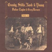 Crosby, Stills, Nash and Young - Deja Vu