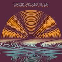 Circles Around The Sun - Interludes For The Dead