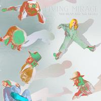 The Head And The Heart - Living Mirage: The Complete Recordings