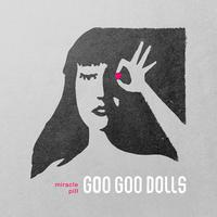 The Goo Goo Dolls - Miracle Pill -  FLAC 96kHz/24bit Download