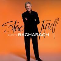 Steve Tyrell - Back to Bacharach