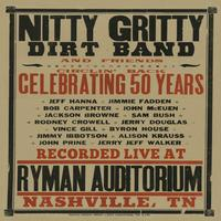 Nitty Gritty Dirt Band - Circlin' Back - Celebrating 50 Years (Live)