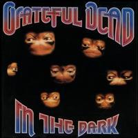 Grateful Dead - In The Dark