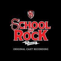 Original Broadway Cast - School of Rock: The Musical
