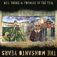 Neil Young and Promise of the Real - The Monsanto Years -  FLAC 96kHz/24bit Download