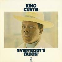 King Curtis - Everybody's Talking