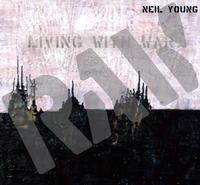 Neil Young - Living With War - In The Beginning -  FLAC 96kHz/24bit Download