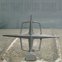 Neil Young - Chrome Dreams II -  FLAC 176kHz/24bit Download