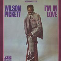 Wilson Pickett - I'm In Love