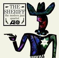 The Modern Jazz Quartet - The Sheriff