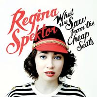Regina Spektor - What We Saw From The Cheap Seats -  FLAC 48kHz/24Bit Download