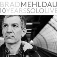 Brad Mehldau - 10 Years Solo Live