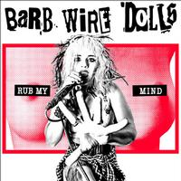 Barb Wire Dolls - Rub My Mind -  FLAC 48kHz/24Bit Download