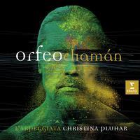 Christina Pluhar - Pluhar: Orfeo Chaman