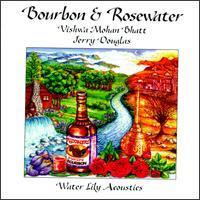 Vishwa Mohan Bhatt - Bourbon & Rosewater