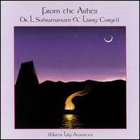 L. Subramaniam & Larry Coryell - From the Ashes