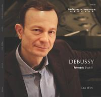 Ilya Itin/ Debussy - Preludes Book 2 -  DSD (Single Rate) 2.8MHz/64fs Download