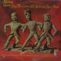 Martyn Green - Sings The Gilbert & Sullivan Song Book