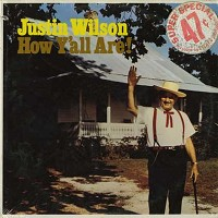 Justin Wilson - How Y'all Are