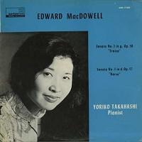Yoriko Takahashi - MacDowell: Sonatas