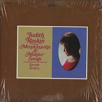 Judith Raskin - Sings Mendelssohn & Mahler Songs