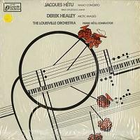 Hetu, The Louisville Orchestra - Hetu: Piano Concerto