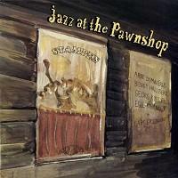 Various Artists - Jazz At The Pawnshop