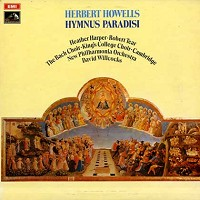 Willcocks, New Philharmonia Orchestra - Howells: Hymnus Paradisi