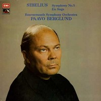 Berglund, Bournemouth Symphony Orchestra - Sibelius: Symphony No. 5 etc.