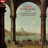 Mackerras, Prague Chamber Orchestra - Handel; Water Music
